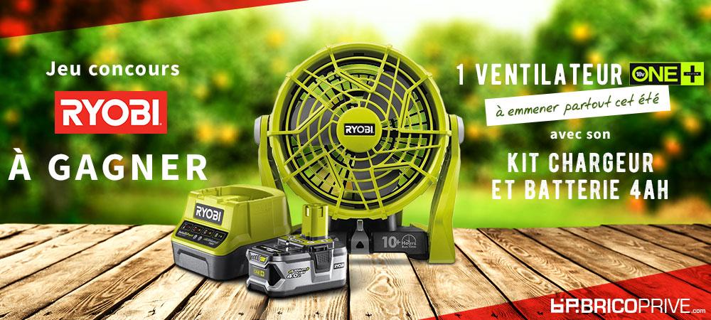 Jeu concours ventilateur Ryobi - Brico Privé